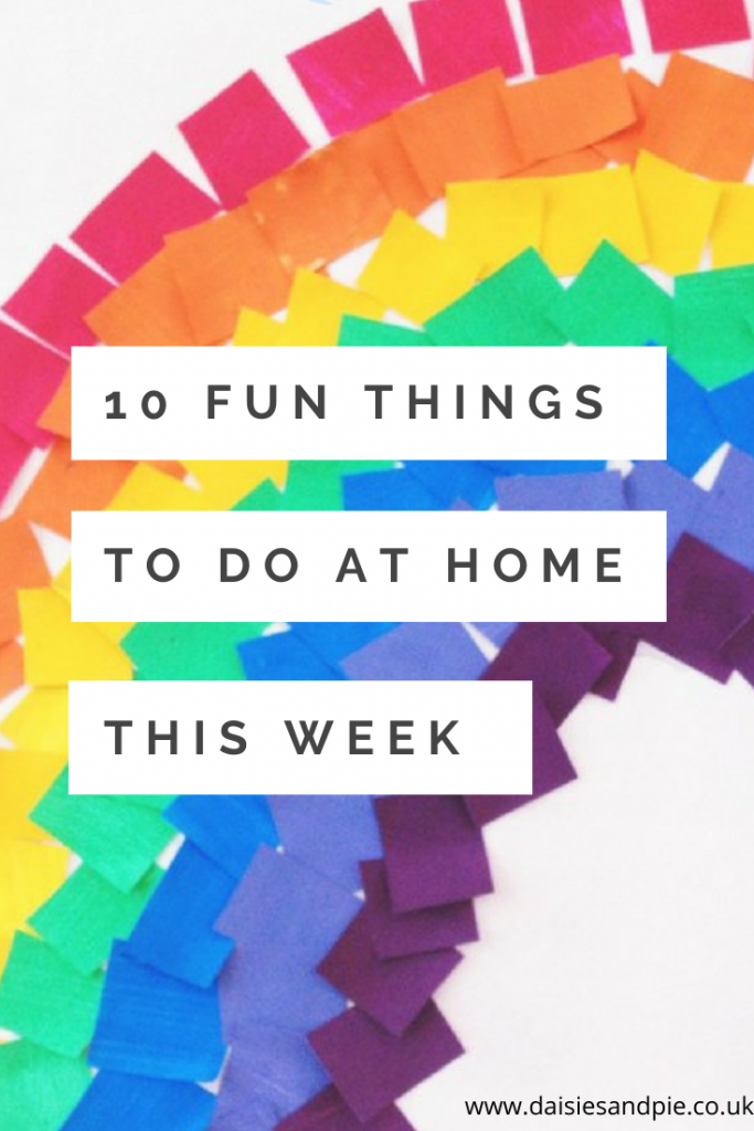 "mosaic rainbow - Text ""10 fun things to do at home this week"""