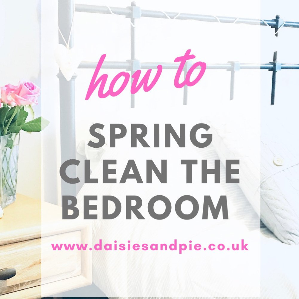 "clean bedroom with vase of roses. Text overlay reads ""how to spring clean the bedroom - www.daiseisandpie.co.uk"""