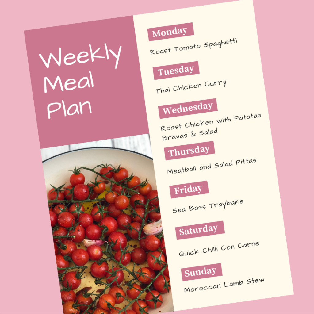 weekly family meal plan - Monday - roast tomato spaghetti, Tuesday - thai chicken curry, Wednesday - roast chicken and patatas bravas, Thursday - meatballs and salad stuffed pittas, Friday - sea bass traybake, Saturday - quick chilli con carne, Sunday - Moroccan Lamb Stew