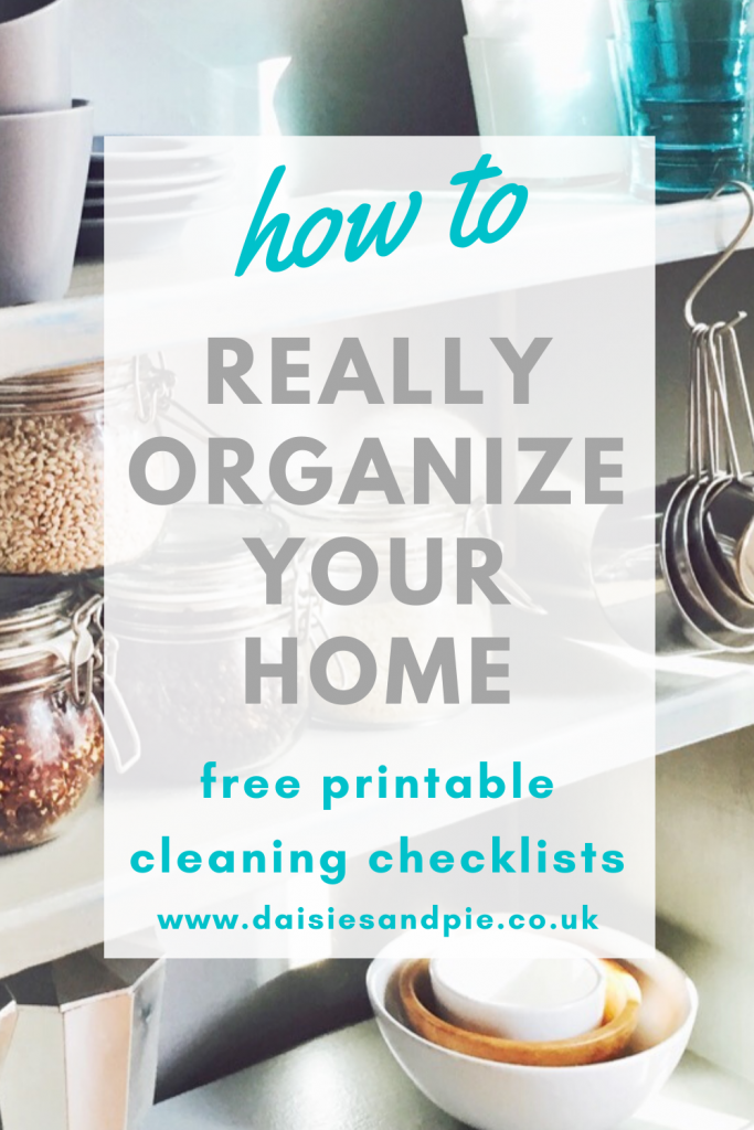 "neatly organized kitchen cupboard. Text ""how to really organise your home - free printable cleaning checklists"""