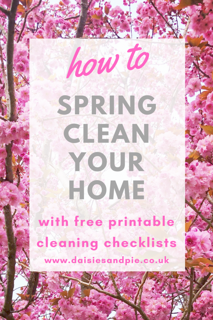 "pink cherry blossom. Housework - Text overlay ""how to spring clean your home with free printable cleaning checklists - www.daisiesandpie.co.uk"""