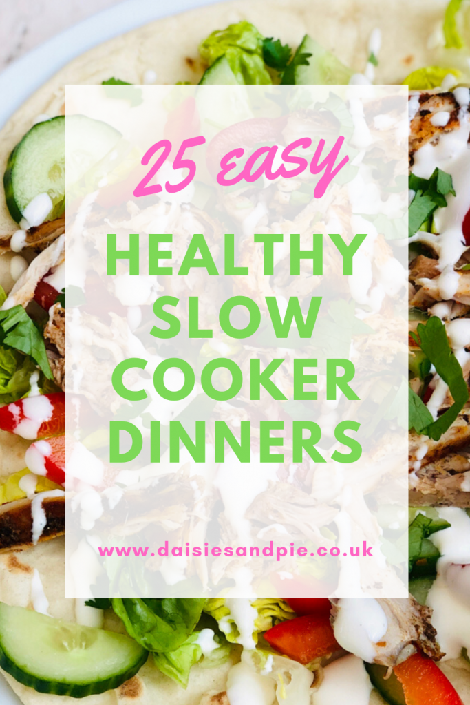"""slow cooker shawarma chicken flatbread with salad. Text overlay """"25 easy healthy slow cooker dinners - www.daisiesandpi.co.uk"""""""