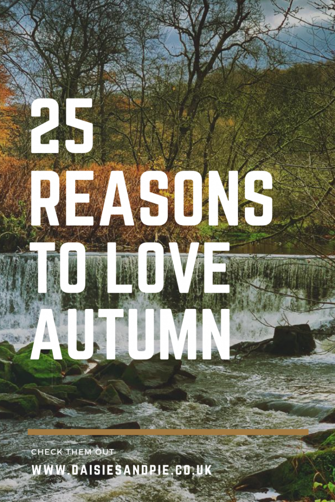 """photo of Houghton Bottoms Weir waterfall during autumn with red leaves on the trees. Text overlay """"25 reasons to love autumn"""""""
