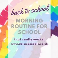back to school morning routine that really works - text overlaid a rainbow mosaic
