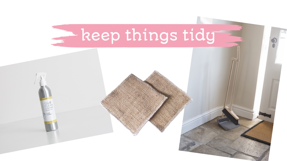 """cleaning products to clean the exterior of your home - glass cleaner, hessian cloths and sweeping brush with dustpan in a stand. text overlay """"keep things tidy"""""""