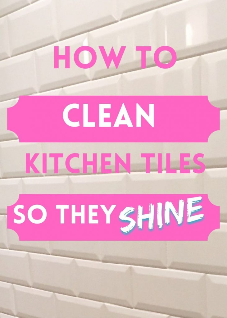 """white kitchen tiles. text overlay reads """"how to clean kitchen tiles so they shine"""""""